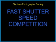 Fast Shutter Speed.mp4